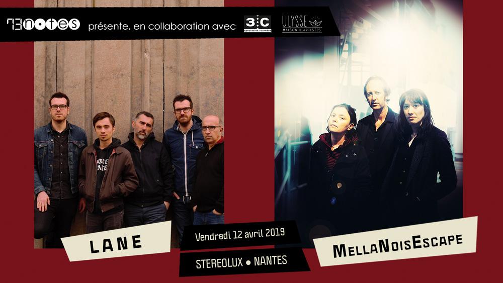 MellaNoisEscape et Lane le 12 avril à Nantes